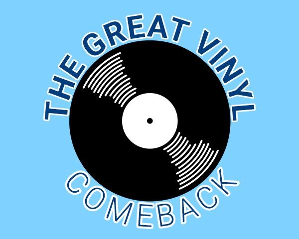 The Great Vinyl Comeback [Infographic]